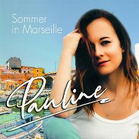 Cover Pauline [2020s] - Sommer in Marseille